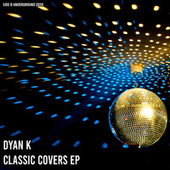 Classic Covers EP by Dyan K