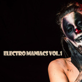Electro Maniacs (VOL.1) fra Various Artists