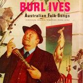 Australian Folk Songs by Burl Ives