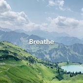 Breathe by Classical New Age Piano Music