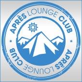 Après Lounge Club de Various Artists