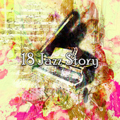 18 Jazz Story by Peaceful Piano