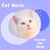 Cat Piano Sounds For Sleep by Pet Music Therapy
