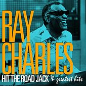 Ray Charles - Hit the Road Jack and Greatest Hits (Remastered) von Ray Charles