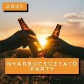 Nyárbúcsúztató Party 2021 by Various Artists