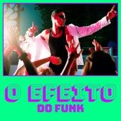 O Efeito do Funk by Various Artists
