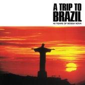 A Trip To Brazil Vol. 1 (40 Years Of Bossa Nova ) von Various Artists