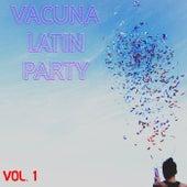 Vacuna Latin Party Vol. 1 de Various Artists