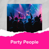 Party People by Various Artists