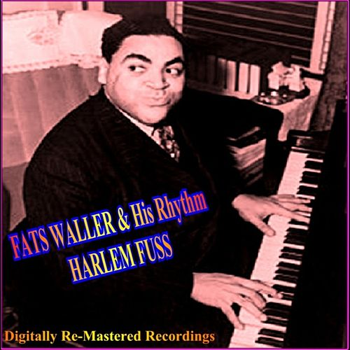 Harlem Fuss by Fats Waller