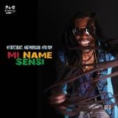 Mi Name Sensi (feat. Myki Tuff) by My Boyz Beatz