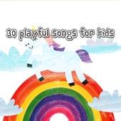 30 Playful Songs for Kids de Canciones Infantiles