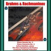 Brahms & Rachmaninov: Piano Sonata No. 3 - Piano Concerto No. 2 by Julius Katchen