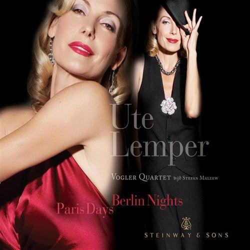 Paris Days, Berlin Nights by Ute Lemper