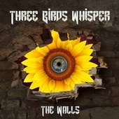 The Walls de Three Birds Whisper