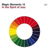 Magic Moments 14 by Various Artists