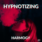 Hypnotizing de Harmogy