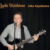 Joka kapakassa by Jyrki Härkönen