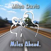 Miles Ahead by Miles Davis