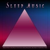 Sleep Music: Background Music for Deep Sleep and Ocean Sounds, Relaxing Sleeping Music, Sleep Playlist and The Best Music for Sleep by Sleepy Times