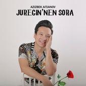 Juregin'nen Sora by Azizbek Aitjanov