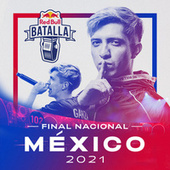 Final Nacional Mexico 2021 (Live) de Red Bull Batalla