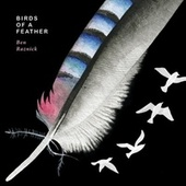 Birds of a Feather by Ben Raznick
