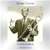 Green Leaves (All Tracks Remastered) von Bennie Green