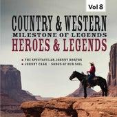 Milestones of  Legends Country & Western,  Heroes & Legends, Vol. 8 de Various Artists