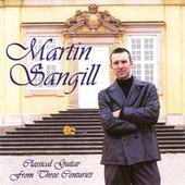 Classical Guitar From Three Centuries by Martin Sangill