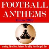 Football Anthems 2012 Poland & Ukraine by Various Artists