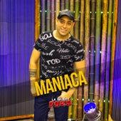 Maniaca by La Banda Dura
