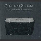 Die Lieder der Fotografen by Gerhard Schöne