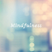 Mindfulness by Various Artists