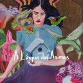 A Língua dos Animais de Marisa Monte