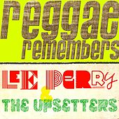 Reggae Remembers Lee Perry & The Upsetters Greatest Hits by Various Artists