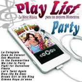 Play List Party de Various Artists