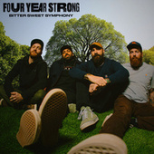 Bitter Sweet Symphony by Four Year Strong