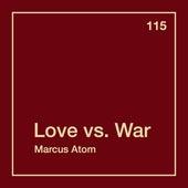 Love vs. War fra Marcus Atom