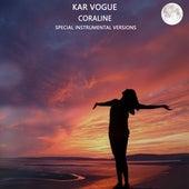 Coraline (Special Instrumental Versions) by Kar Vogue