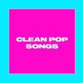 Clean Pop Songs van Various Artists