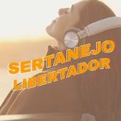Sertanejo Libertador by Various Artists