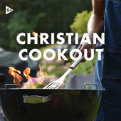 Christian Cookout von Various Artists