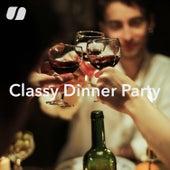 Classy Dinner Party von Various Artists