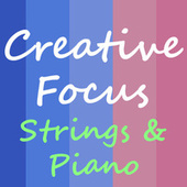 Creative Focus Strings & Piano Music by Royal Philharmonic Orchestra