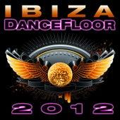 Ibiza Dance Floor 2012 by Dance DJ & Company