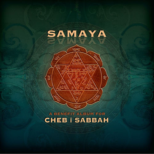 Samaya: A Benefit Album for Cheb I Sabbah by Various Artists