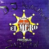 El Muro by DJ Revolution