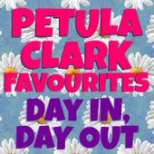 Day In, Day Out Petula Clark Favourites de Petula Clark