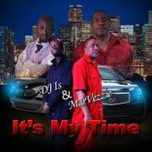 IT'S MY TIME by Marvezzie